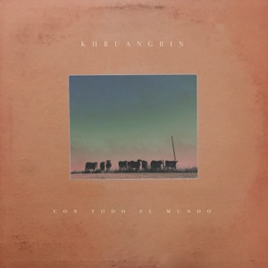 Khruangbin - Shades of Man