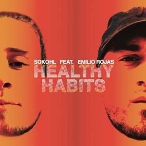 Healthy Habits (feat. Emilio Rojas) - Single Mp3 Download