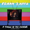 A Token of His Extreme (Live), Frank Zappa