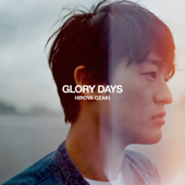 Glory Days-Hiroya Ozaki