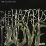 The Decemberists - The Wanting Comes In Waves / Repaid