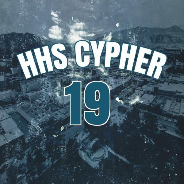 HHS Cypher 19 (feat. Mob Gunz Micky, Json Martin & D-Stylez) - Single