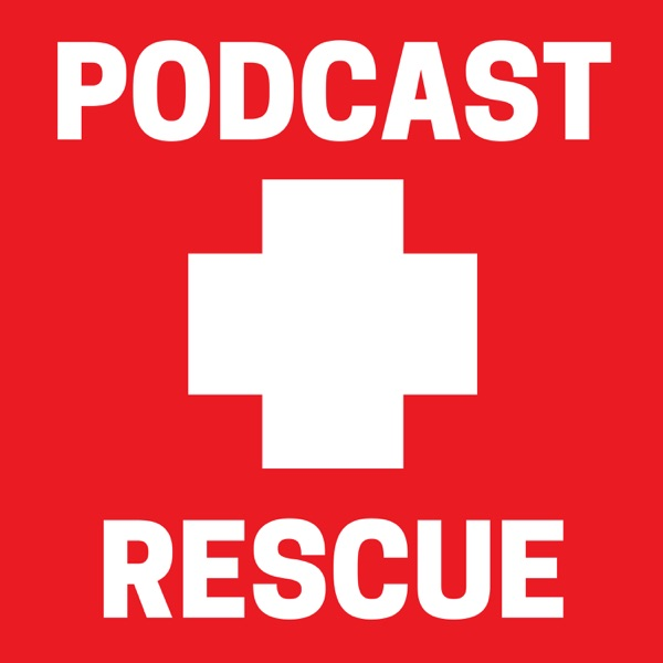 Podcast Rescue | Podcasting | Podcaster | Podfading | Grow Podcast Audience | Monetize Podcast
