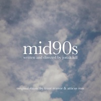Mid90s - Official Soundtrack