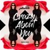 Crazy About You (Remixes) - EP, Plumb