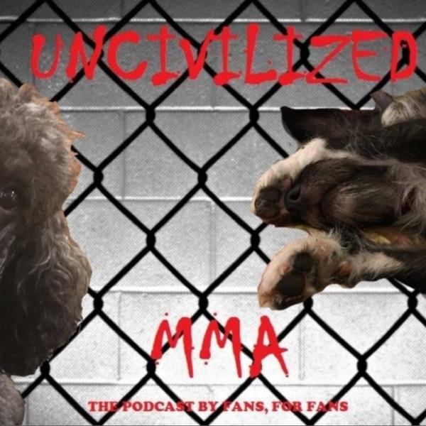 Uncivilized MMA