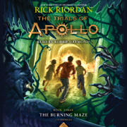 The Trials of Apollo, Book Three: The Burning Maze (Unabridged)