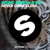 Never Come Close - Single