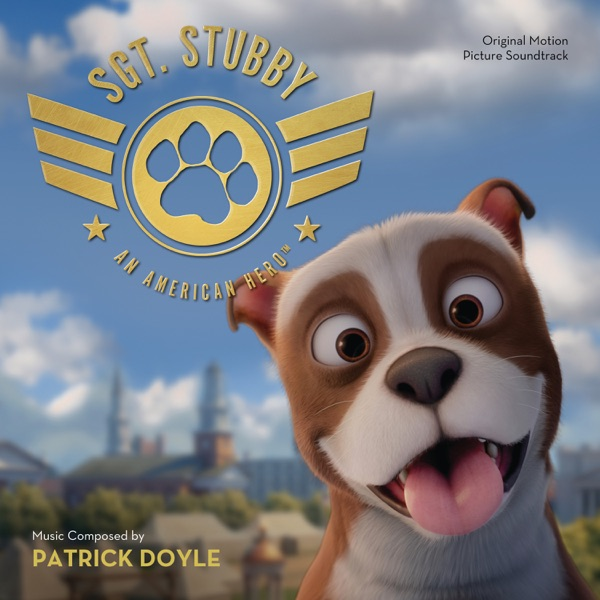 Sgt. Stubby: An American Hero (Original Motion Picture Soundtrack)