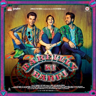 Bareilly Ki Barfi (Original Motion Picture Soundtrack) – Tanishk Bagchi, Arko, Samira Koppikar, Sameer Uddin & Vayu