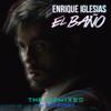 EL BAÑO (feat. Bad Bunny & Natti Natasha) [David Rojas Remix] - Enrique Iglesias