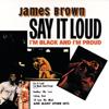 James Brown - Say It Loud - I'm Black and I'm Proud, Pts.1 & 2 artwork