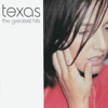 Texas - Say What You Want artwork