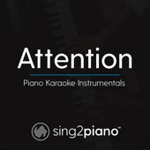 Attention (Lower Key) Originally Performed by Charlie Puth] [Piano Karaoke Version]