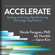 Nicole Forsgren PhD, Jez Humble & Gene Kim - Accelerate: Building and Scaling High Performing Technology Organizations (Unabridged)