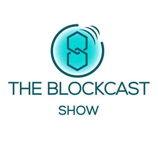 Cover image of The Blockcast Show: Everything about Blockchain, Bitcoin, Ethereum, and Cryptocurrency