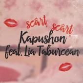 Scârț Scârț (feat. Lia Taburcean) - Kapushon