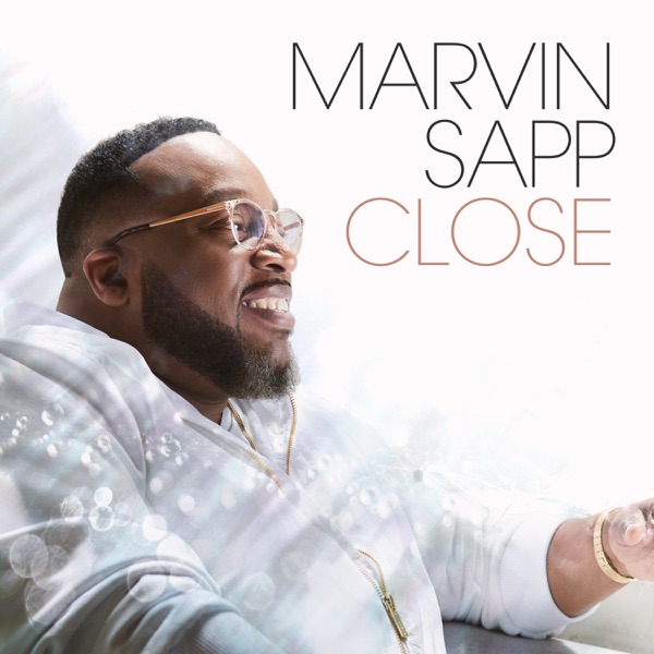 Close performed by Marvin Sapp