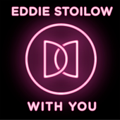 With You - Eddie Stoilow