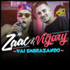 Mc Zaac - Vai Embrazando (feat. MC Vigary)  arte