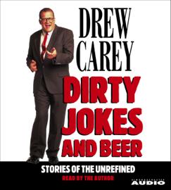 Dirty Jokes and Beer (Abridged) audiobook