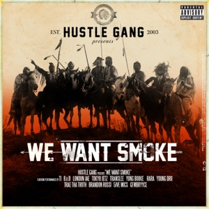 We Want Smoke (feat. T.I., B.o.B, London Jae, Tokyo Jetz, Translee, Yung Booke, Rara, Young Dro, Trae tha Truth, Brandon Rossi, 5ive Mics & GFMBRYYCE) Mp3 Download