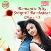 Romantic Hits Swapnil Bandodkar