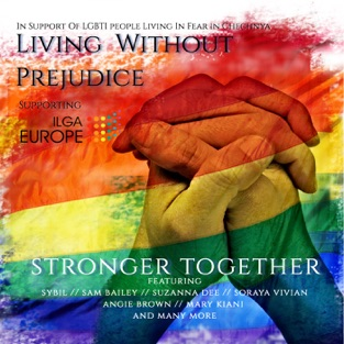 Stronger Together – EP – Living Without Prejudice
