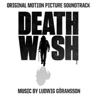 Death Wish - Official Soundtrack