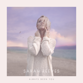 Always Been You - Sarah Reeves