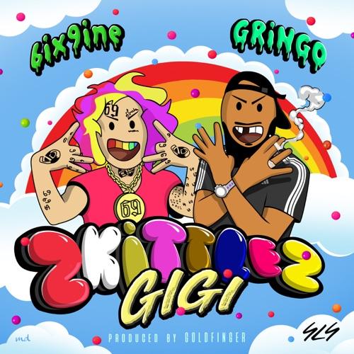 Gringo - GIGI (ZKITTLEZ) [feat. 6ix9ine] - Single