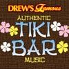 Drew s Famous Authentic Tiki Bar Music