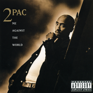 2Pac - Me Against the World feat. Dramacydal