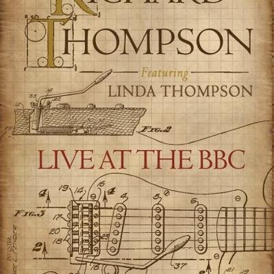 Live At the BBC (feat. Linda Thompson) - Richard Thompson