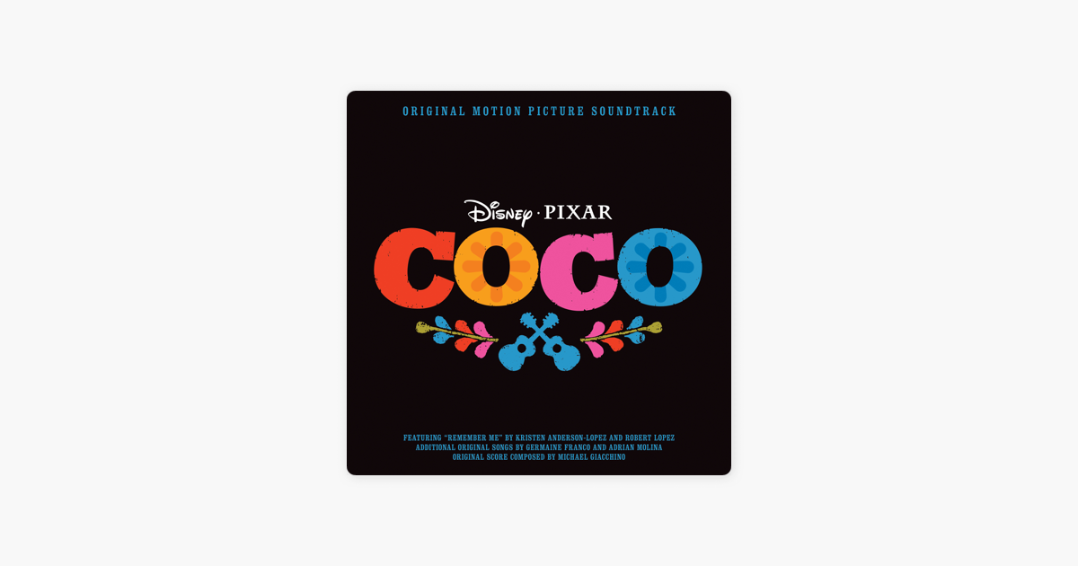 Coco Original Motion Picture Soundtrack By Various Artists On ITunes