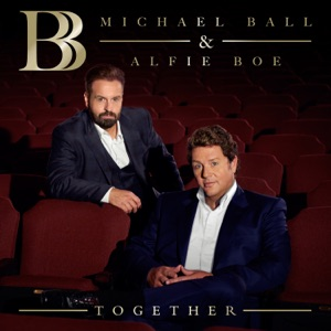 Michael Ball & Alfie Boe - Wonderful World / Over the Rainbow