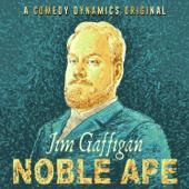 Jim Gaffigan - Noble Ape  artwork