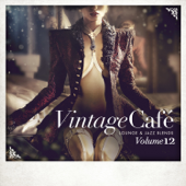 Vintage Café: Lounge and Jazz Blends (Special Selection), Vol. 12