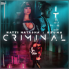 Natti Natasha & Ozuna - Criminal artwork