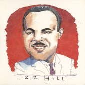 Z.Z. Hill - Two Wrongs Don't Make a Right