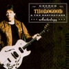 Anthology, George Thorogood & The Destroyers