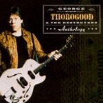 George Thorogood & The Destroyers - The Sky Is Crying