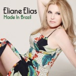 Eliane Elias - Águas de Março (Waters of March)