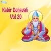 Kabir Dohavali Vol 20