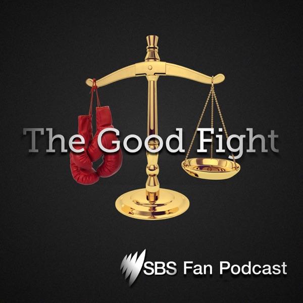 The Good Fight: SBS Fan Podcast