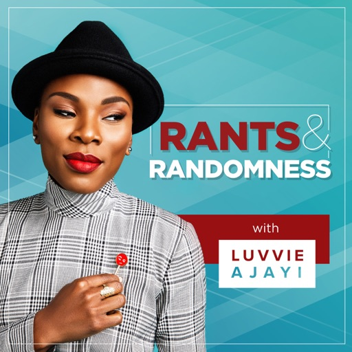 Cover image of Rants and Randomness with Luvvie Ajayi