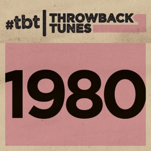 Throwback Tunes: 1980