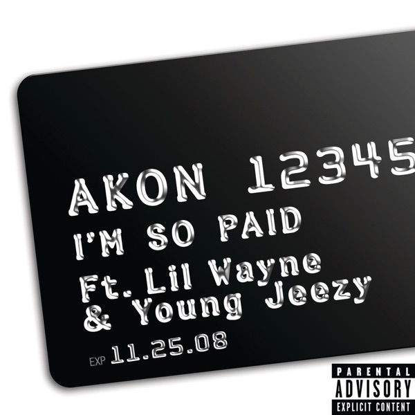 I'm So Paid (feat. Lil Wayne & Young Jeezy) - Single