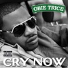 Cry Now Single Explicit Single