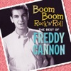 Freddy Cannon - Teen Queen of the Week